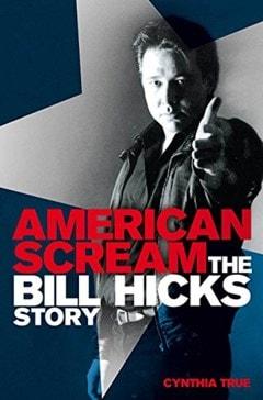 American Scream: The Bill Hicks Story - 1