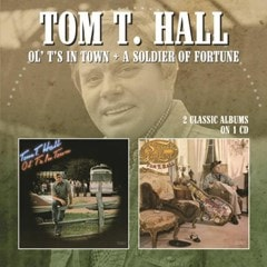 Ol' T's in Town/A Soldier of Fortune - 1