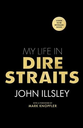 My Life In Dire Straits (Hardback)