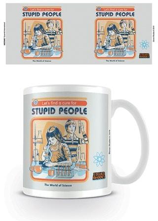 Steven Rhodes: Let's Find a Cure For Stupid People Mug
