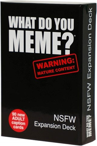What Do You Meme: NSFW Edition
