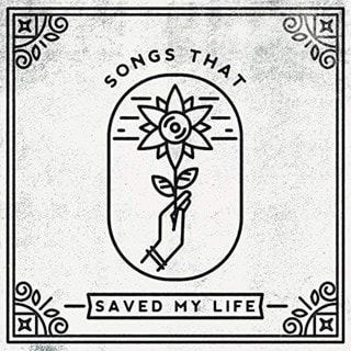Songs That Saved My Life - Volume 1