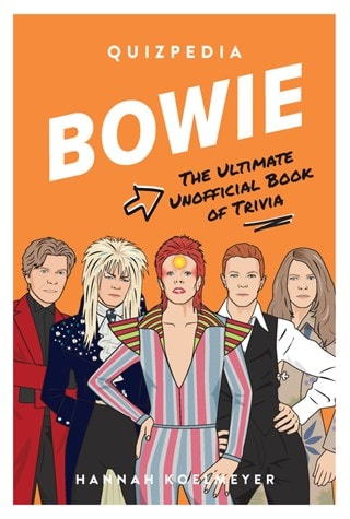Bowie Quizpedia: The Ultimate Unofficial Book of Trivia