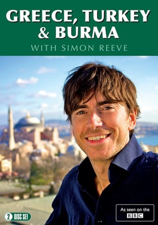 Greece, Turkey & Burma With Simon Reeve