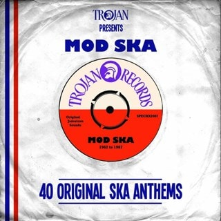 Trojan Presents... Mod Ska: 40 Original Ska Anthems