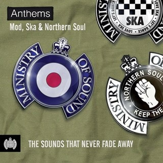 Anthems: Mod, Ska & Northern Soul: The Sounds That Never Fade Away