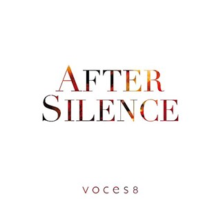 Voces8: After Silence