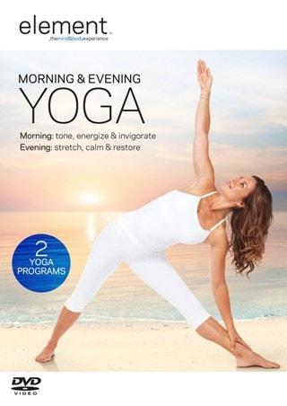 Element: Morning & Evening Yoga