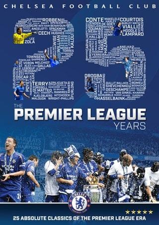 Chelsea FC: The Premier League Years