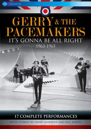 Gerry and the Pacemakers: It's Gonna Be Alright - 1963-1965