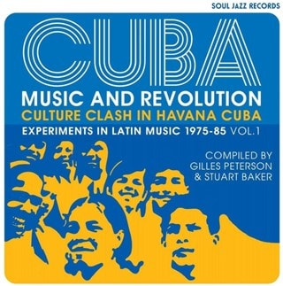 CUBA: Music and Revolution - Culture Clash in Havana: Experiments in Latin Music 1975-85 - Volume 1