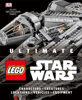 Lego Ultimate Star Wars: Characters. Creatures. Locactions. Vehicles. Equipment