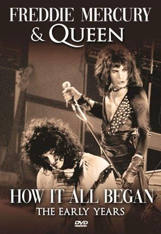 Freddie Mercury & Queen: How It All Began