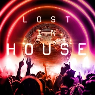Lost in House
