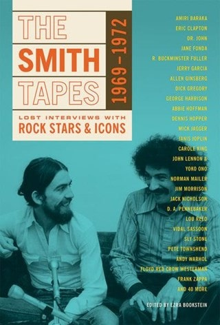 Smith Tapes: Lost Interviews With Rock Stars & Icons 1969-1972