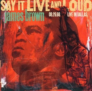 Say It Live and Loud: Live in Dallas, 08.26.68