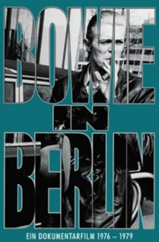 David Bowie: Bowie in Berlin