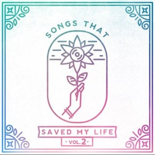 Songs That Saved My Life - Volume 2