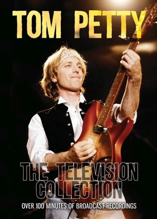 Tom Petty: The Television Collection
