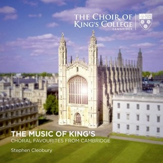 The Choir of King's College Cambridge: The Music of King's: Choral Favourites from Cambridge