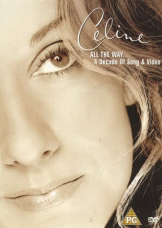 Celine Dion: All the Way - A Decade of Song and Video