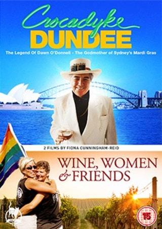 Crocadyke Dundee/Wine, Women and Friends