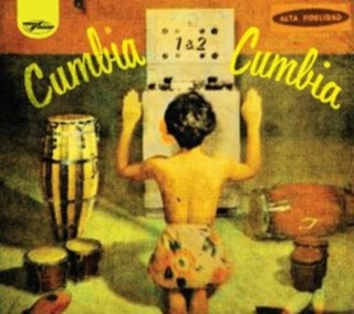 Cumbia Cumbia - Volume 1 & 2
