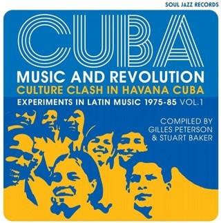 CUBA: Music and Revolution - Culture Clash in Havana: Experiments in Latin Music 1975-85 - Volume 1