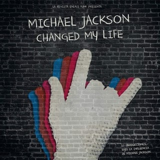 Michael Jackson Changed My Life