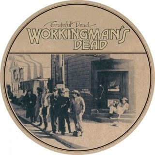 Workingman's Dead - Limited Edition Picture Disc