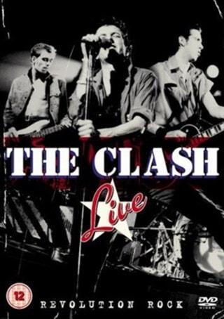 The Clash: Revolution Rock - Live