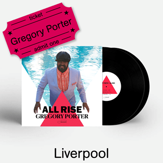 Gregory Porter - All Rise - LP & Liverpool Academy e-Ticket
