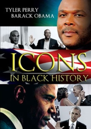 Icons in Black History - Tyler Perry and Barack Obama