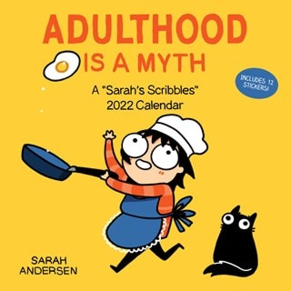 Adulthood is a Myth: Sarah's Scribbles Square 2022 Calendar