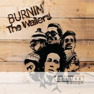 Burnin' [deluxe Edition]