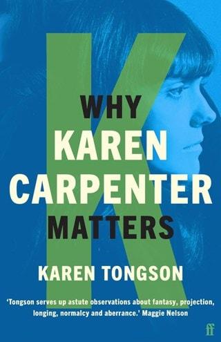 Why Karen Carpenter Matters (Hardback)