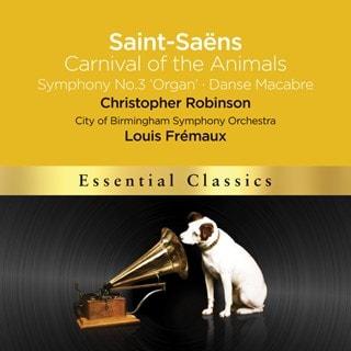 Saint-Saens: Carnival of the Animals/Symphony No. 3 'Organ'/...