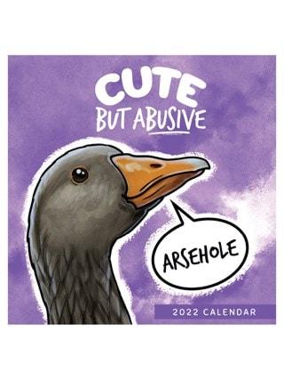 Cute But Abusive: Square 2022 Calendar
