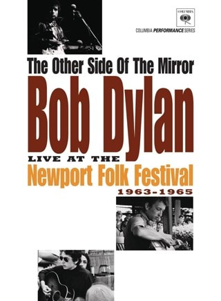 Bob Dylan: The Other Side of the Mirror - Live at the Newport...