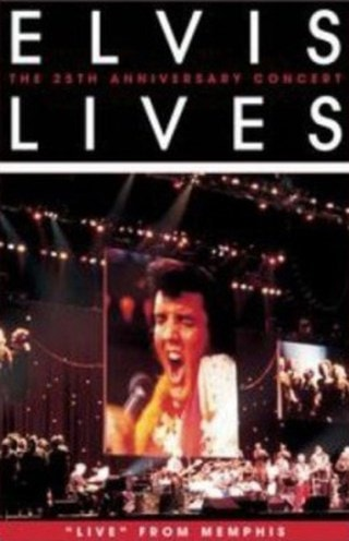 Elvis Lives: The 25th Anniversary Concert from Memphis