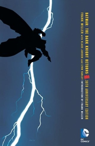 Batman: Dark Knight Returns 30th Anniversary Edition