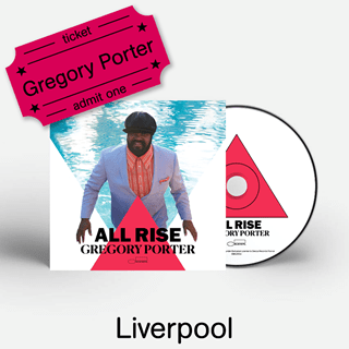 Gregory Porter - All Rise - CD & Liverpool Academy e-Ticket