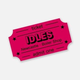 Idles - Ultra Mono - Newcastle Boiler Shop e-Ticket
