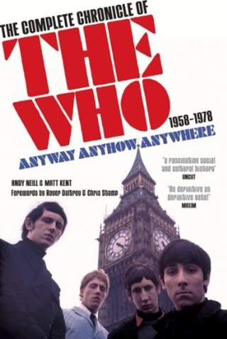 Anyway Anyhow Anywhere: The Complete Chronicle of The Who
