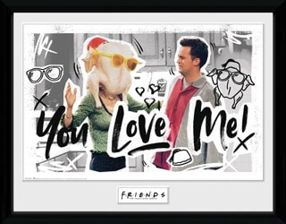 Friends: You Love Me Framed Photographic Print