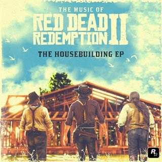 The Music of Red Dead Redemption II: The Housebuilding EP