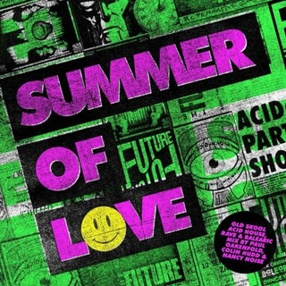 Summer of Love: Old Skool Acid House, Rave & Balearic