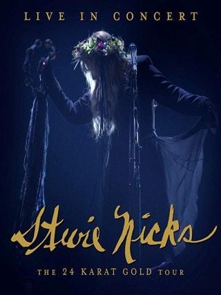 Stevie Nicks: 24 Karat Gold - The Concert
