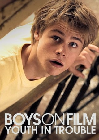 Boys On Film: Volume 9 - Youth in Trouble