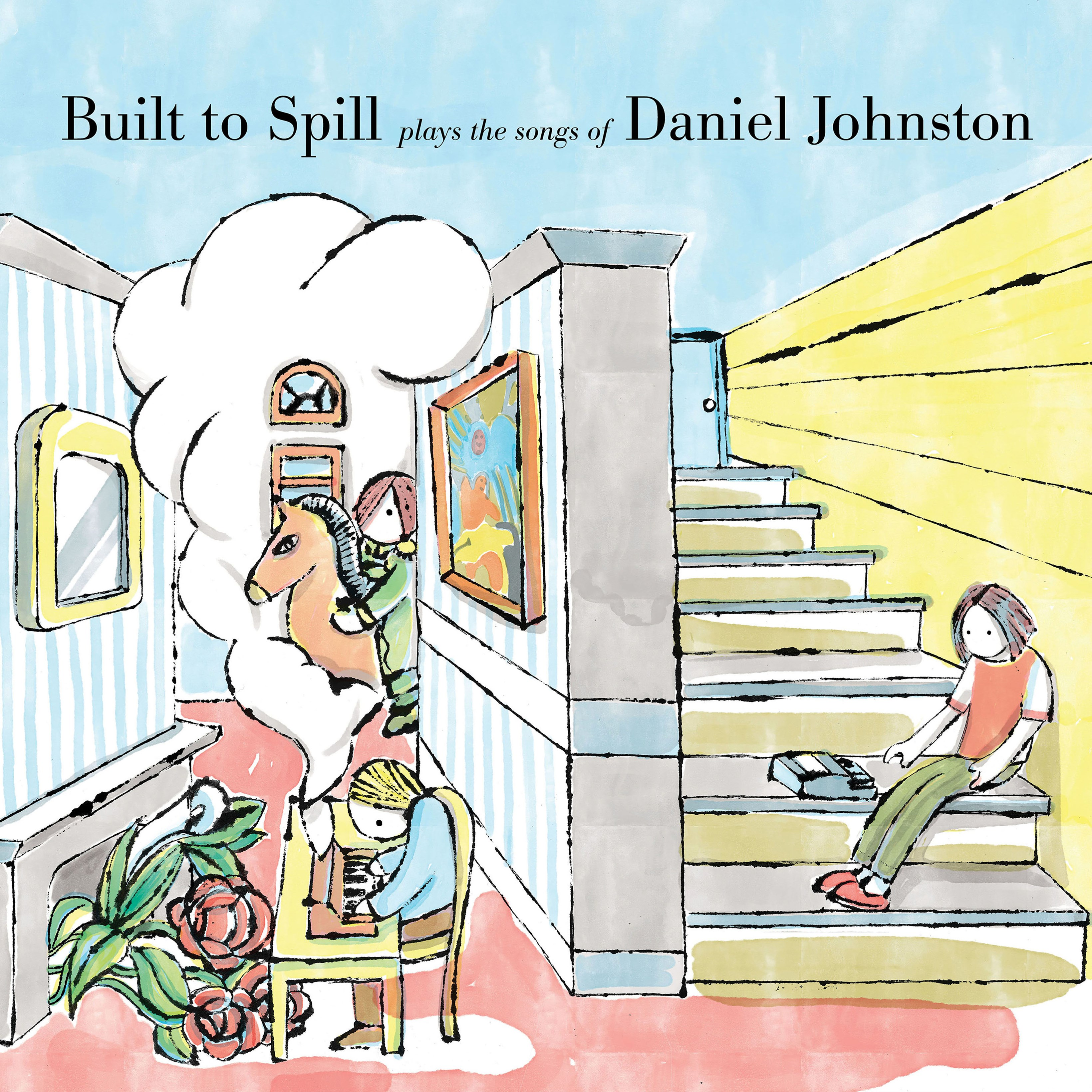 Built to Spill Plays the Songs of Daniel Johnston - 1